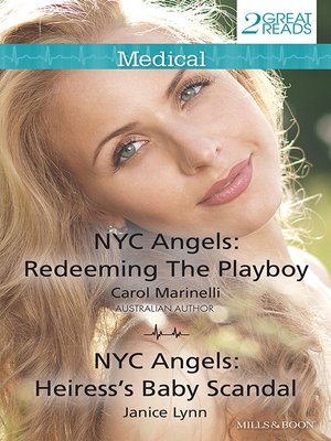 cover image of Redeeming The Playboy/Nyc Angels: Heiress's Baby Scandal