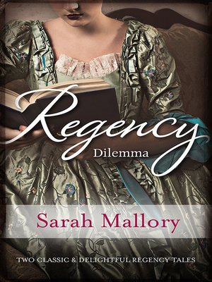 cover image of Regency Dilemma/More Than a Governess/The Wicked Baron