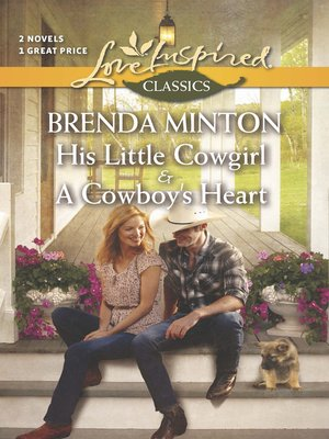 cover image of His Little Cowgirl and a Cowboy's Heart