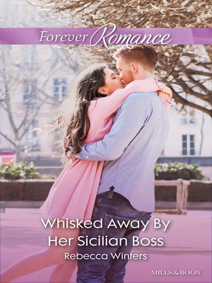 cover image of Whisked Away by Her Sicilian Boss