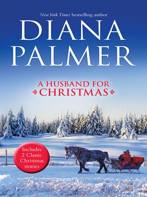 cover image of A Husband For Christmas/Snow Kisses/Lionhearted