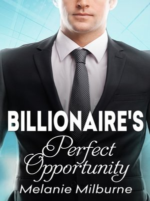cover image of The Billionaire's Perfect Opportunity