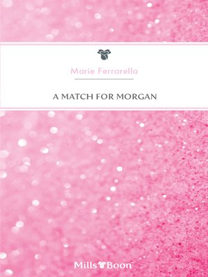 cover image of A Match For Morgan
