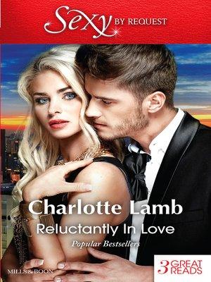 cover image of Reluctantly In Love/Lovestruck/Hot Surrender/Shotgun Wedding