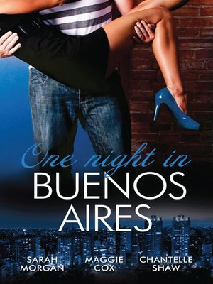 cover image of One Night In...Buenos Aires--3 Book Box Set, Volume 3