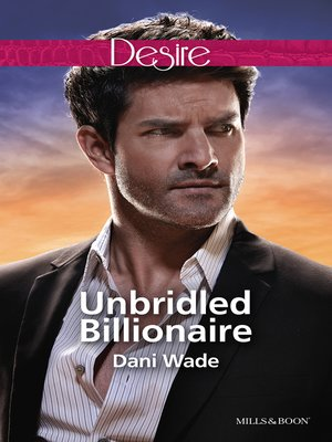 cover image of Unbridled Billionaire