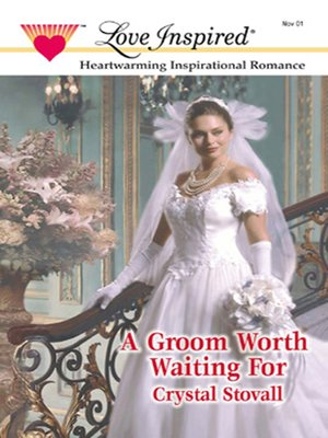 cover image of A Groom Worth Waiting For