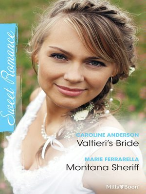 cover image of Valtieri's Bride/Montana Sheriff