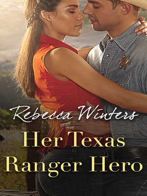cover image of Her Texas Ranger Hero