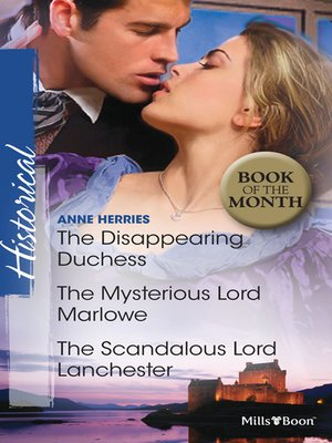cover image of The Disappearing Duchess/The Mysterious Lord Marlowe/The Scandalous Lord Lanchester