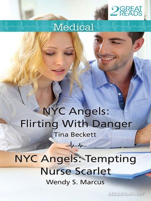 cover image of Flirting With Danger/Nyc Angels: Tempting Nurse Scarlet