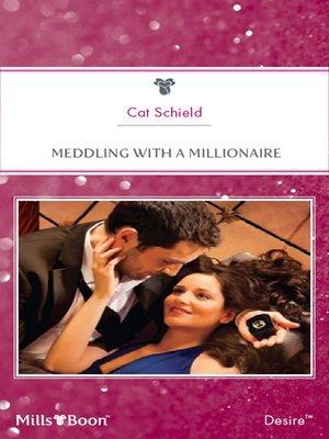 cover image of Meddling With a Millionaire