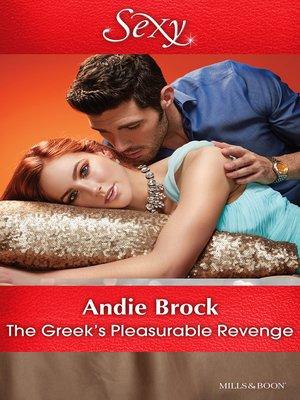 cover image of The Greek's Pleasurable Revenge