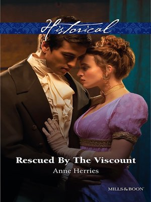 cover image of Rescued by the Viscount