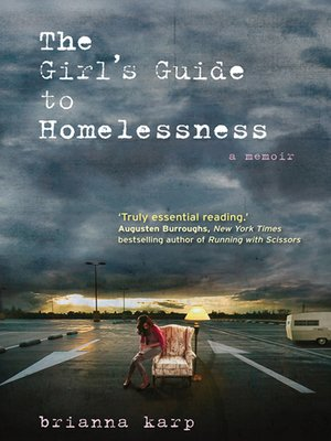cover image of The Girl's Guide to Homelessness