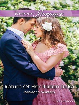 cover image of Return of Her Italian Duke