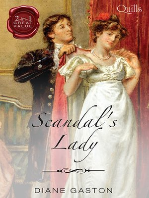 cover image of Quills--Scandal's Lady/Scandalising the Ton/Born to Scandal