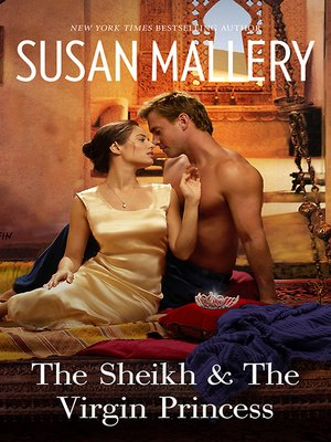 cover image of The Sheik & the Virgin Princess