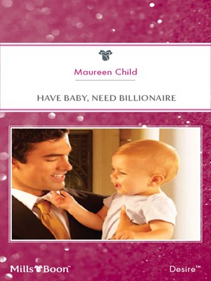 cover image of Have Baby, Need Billionaire