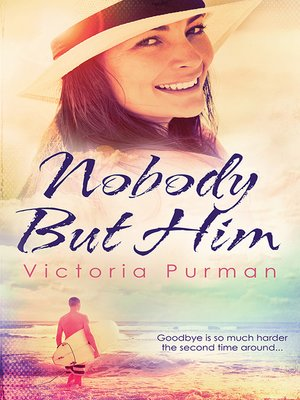 cover image of Nobody But Him (The Boys of Summer, #1)