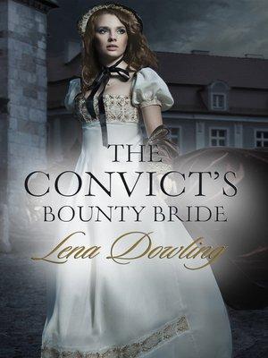 cover image of The Convict's Bounty Bride