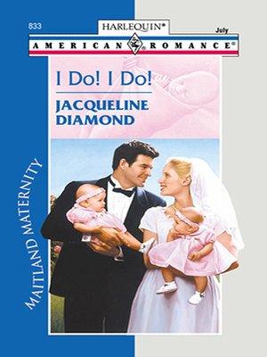 cover image of I Do! I Do!