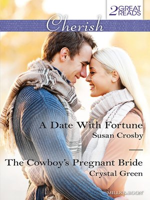 cover image of A Date With Fortune/The Cowboy's Pregnant Bride