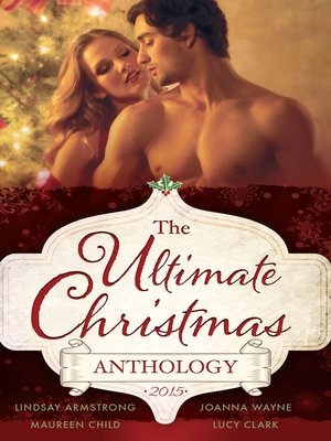 cover image of The Ultimate Christmas Anthology 2015--4 Book Box Set