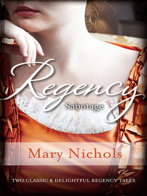 cover image of Regency Sabotage/Bachelor Duke/Runaway Miss