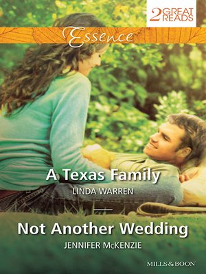 cover image of A Texas Family/Not Another Wedding