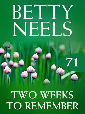 cover image of Two Weeks to Remember (Betty Neels Collection)
