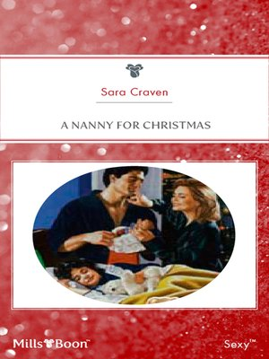 A Nanny For Christmas.A Nanny For Christmas By Sara Craven Overdrive Rakuten