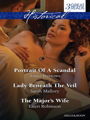 cover image of Portrait of a Scandal/Lady Beneath the Veil/The Major's Wife