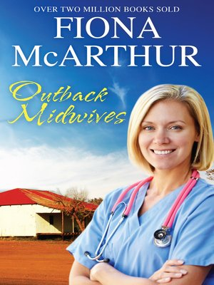 cover image of Outback Midwives--3 Book Box Set