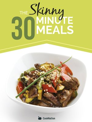 cover image of The Skinny 30 Minute Meals Recipe Book
