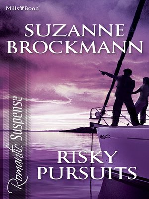 cover image of Risky Pursuits/Not Without Risk/A Man to Die For