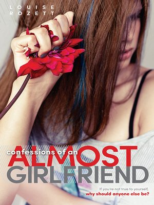 cover image of Confessions of an Almost Girlfriend