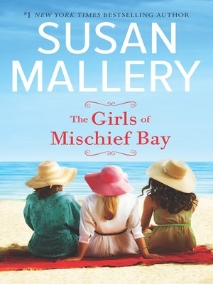 cover image of The Girls of Mischief Bay