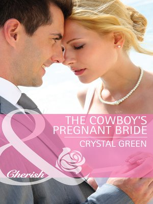 cover image of The Cowboy's Pregnant Bride