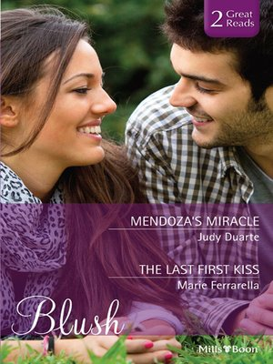 cover image of Mendoza's Miracle/The Last First Kiss