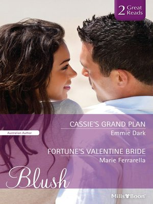 cover image of Cassie's Grand Plan/Fortune's Valentine Bride
