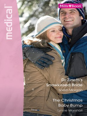 cover image of Dr Zinetti's Snowkissed Bride/The Christmas Baby Bump