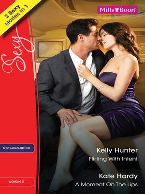 cover image of Flirting With Intent/A Moment On the Lips