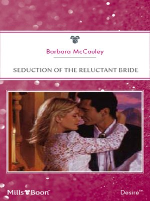 Seduction of the reluctant bride by barbara mccauley overdrive seduction of the reluctant bride fandeluxe Document