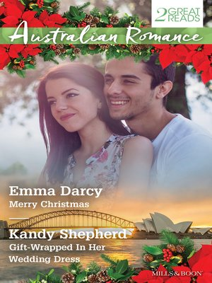 cover image of Australian Romance Duo/Merry Christmas/Gift-Wrapped In Her Wedding
