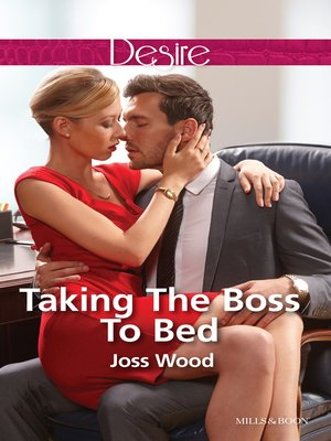cover image of Taking the Boss to Bed