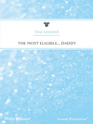 cover image of The Most Eligible... Daddy
