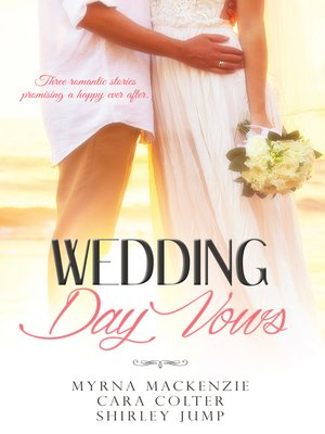 cover image of Wedding Day Vows--3 Book Box Set