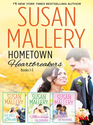 cover image of Susan Mallery's Hometown Heartbreakers Books 1-3--3 Book Box Set