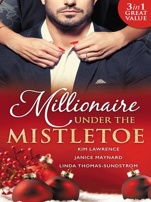 cover image of Millionaire Under the Mistletoe--3 Book Box Set